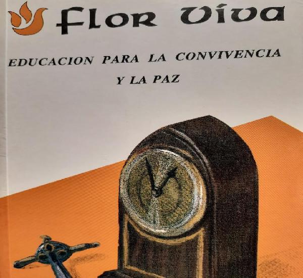 Flor viva educacion para la convivencia y la paz mercedes