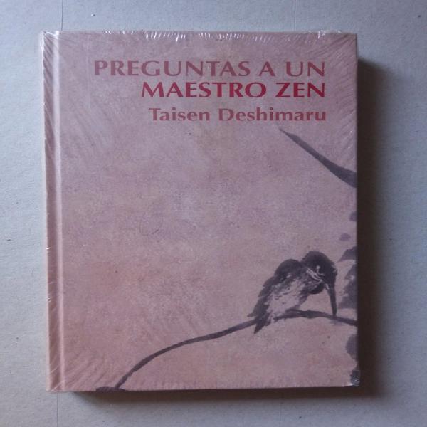 Preguntas a un maestro zen. taisen deshimaru