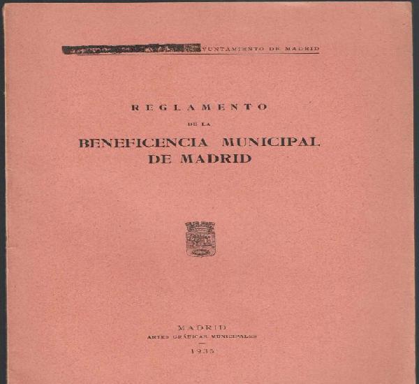 Reglamento de la beneficencia municipal de madrid.
