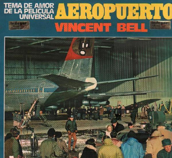 Aeropuerto - tema de amor de la pelicula - vincent bell / lp