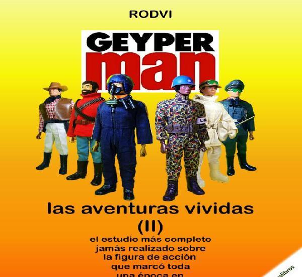 """Geyperman: """"Las aventuras vividas Vol.2"""" - reserva libro"""
