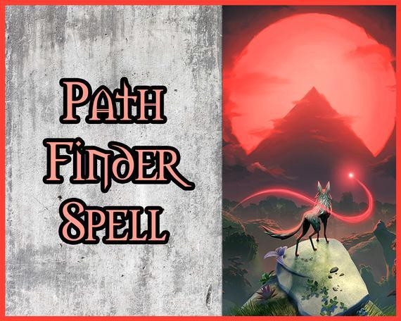 Pathfinder spell // find my path in life // what does the