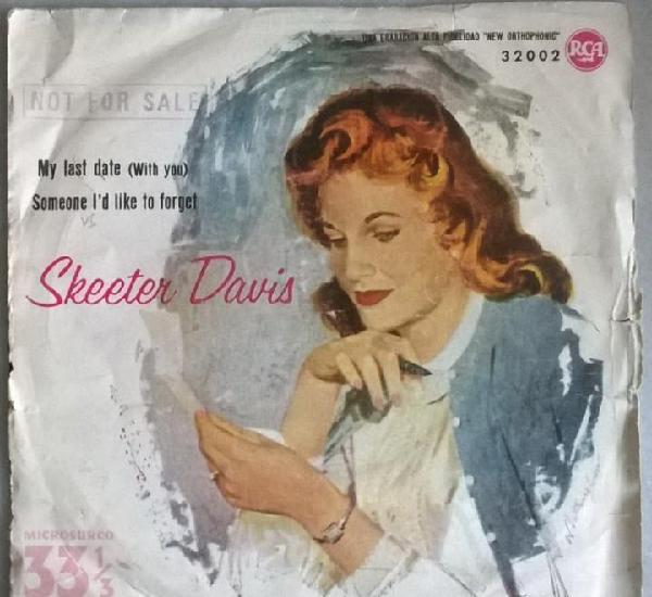 Skeeter davis. my last date (with you)/ someone i'd like to