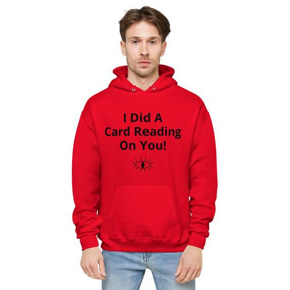 I did a card reading on you unisex fleece hoodie