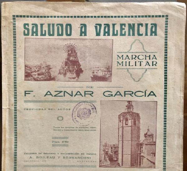 Partitura- saludo a valencia- marcha militar- f. aznar