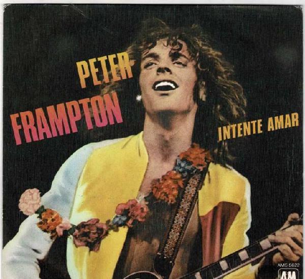 Peter frampton - intente amar / no tienes que preocuparte.
