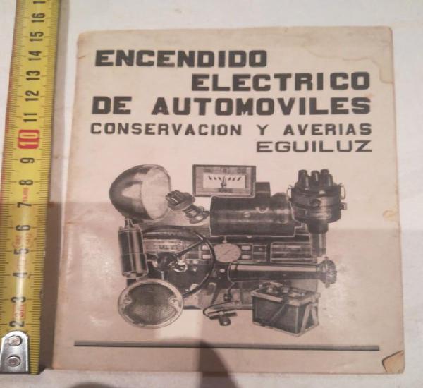 Encendido electrico de automoviles conservacion y averias