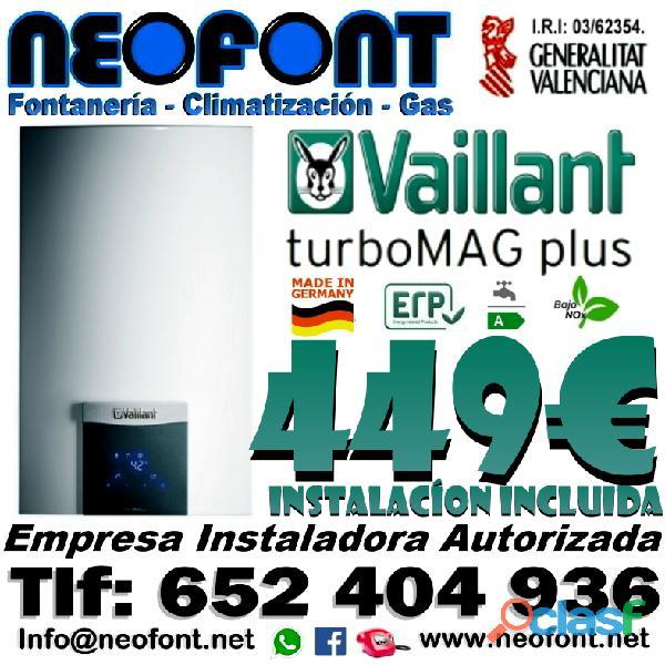 CALETADORES VAILLANT TURBOMAG PLUS INSTALADOS 449€