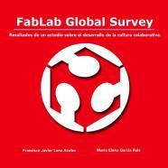 Fablab global survey. resultados de un estudio sobre el