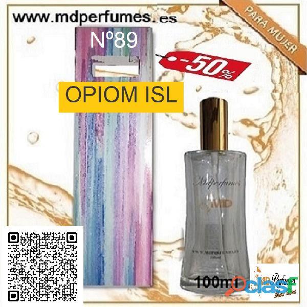 Oferta 10€ Perfume Equivalente mujer OPIOM ISL N89 Alta Gama Equivalente 100ml