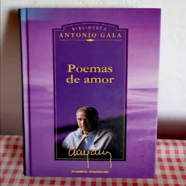 Poemas de amor. antonio gala