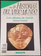 HISTORIAS DEL VIEJO MUNDO, N 9. LOS ALBORES DE GRECIA