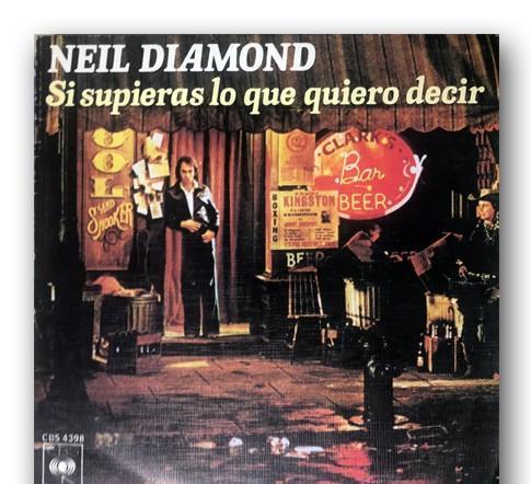 Neil diamond - si supieras lo que quiero decir / vida