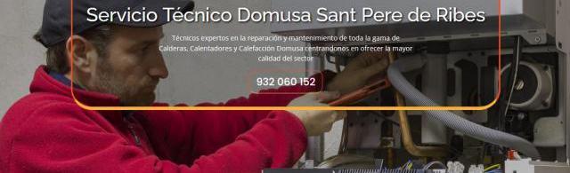 Servicio técnico domusa sant pere de ribes 934 242 687
