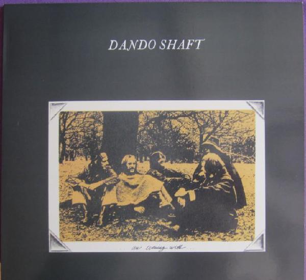 Dando shaft: an evening with dando shaft. clásico acid folk