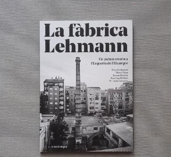 La fàbrica lehmann - dory sontheimer y otros